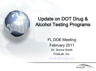 Update on DOT Drug  Alcohol Testing Programs