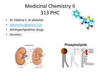 Medicinal Chemistry II 313 PHC