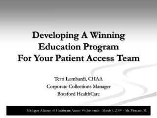 Developing A Winning Education Program For Your Patient Access Team