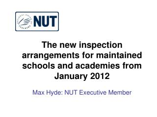 2012 Inspection Framework  – Key Changes