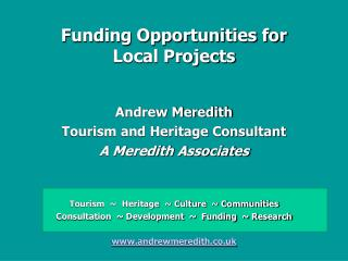 Funding Opportunities for  Local Projects