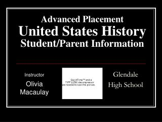 Advanced Placement United States History Student/ Parent Information