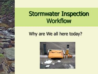 Stormwater Inspection Workflow