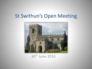 St Swithun's Open Meeting