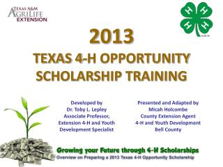 2013 TEXAS 4-H OPPORTUNITY SCHOLARSHIP TRAINING