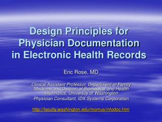 Design Principles for Physician Documentation in Electronic Health Records