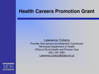 Health Careers Promotion Grant