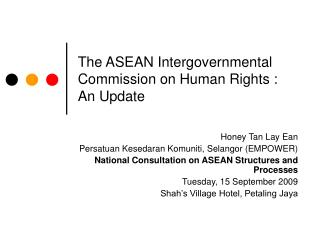 The ASEAN Intergovernmental Commission on Human Rights : An Update