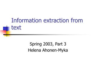 Information extraction from text