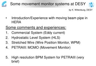 Some movement monitor systems at DESY