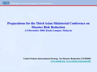 United Nations International Strategy for Disaster Reduction (UN/ISDR)
