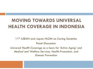Moving Towards Universal Health Coverage in Indonesia