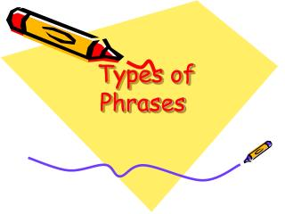Types of Phrases