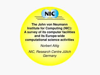 John von Neumann Institute for Computing