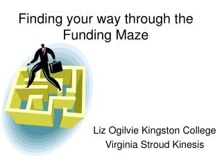 Finding your way through the Funding Maze