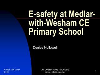 E-safety at Medlar-with-Wesham CE Primary School