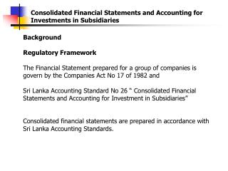 Consolidated Financial Statements and Accounting for Investments in Subsidiaries
