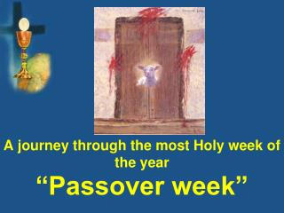 """Passover week"""