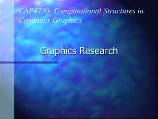 Graphics Research