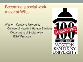 Becoming a social work  major at WKU
