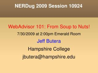 NERDug 2009 Session 10924