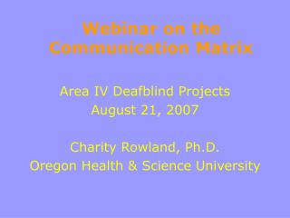 Webinar on the Communication Matrix