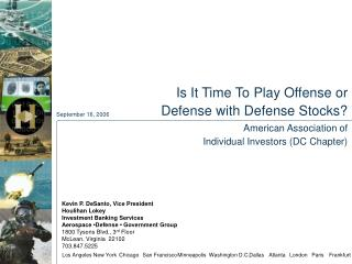 Is It Time To Play Offense or  Defense with Defense Stocks? American Association of