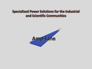 Manufacturer Of Linear Power Supplies & Power Amplifiers