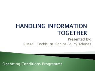HANDLING INFORMATION TOGETHER