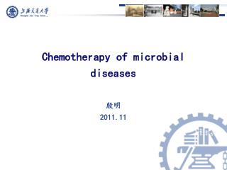 Chemotherapy of microbial diseases