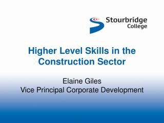 Higher Level Skills in the Construction Sector