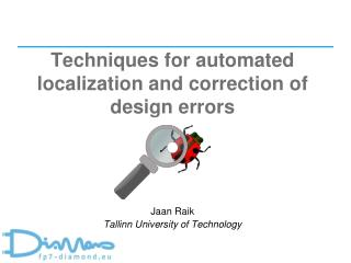 Techniques for automated localization and correction of design errors