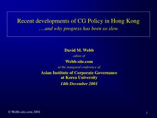 Recent developments of CG Policy in Hong Kong … and why progress has been so slow