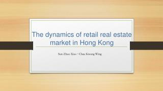 The dynamics of retail real estate market in Hong Kong