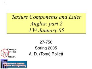 Texture Components and Euler Angles: part 2 13 th  January 05