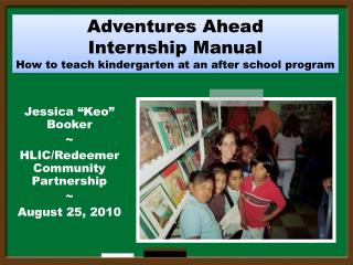 Adventures Ahead  Internship Manual  How to teach kindergarten at an after school program