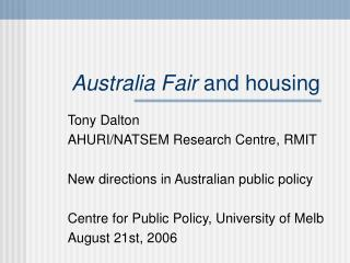 Australia Fair  and housing