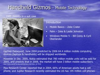 Handheld Gizmos  – Mobile Technology