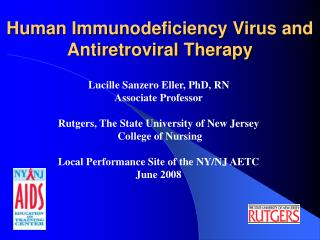 Human Immunodeficiency Virus and Antiretroviral Therapy