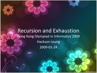 Recursion and Exhaustion