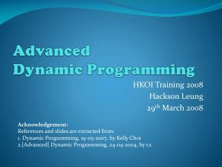 Advanced Dynamic Programming