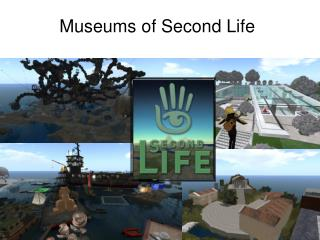 Museums of Second Life