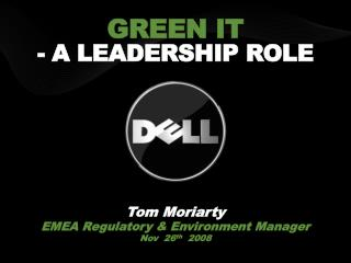 GREEN IT - A Leadership Role