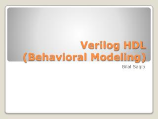 Verilog  HDL (Behavioral Modeling)