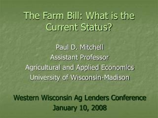 The Farm Bill: What is the Current Status?