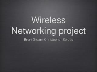 Wireless Networking project