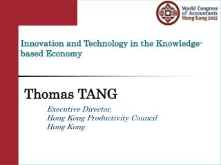 Innovation and Technology in the Knowledge-based Economy