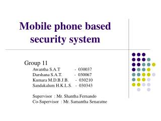 Mobile phone based security system