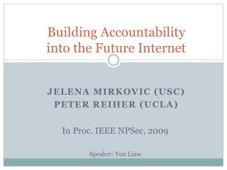 Building Accountability into the Future Internet