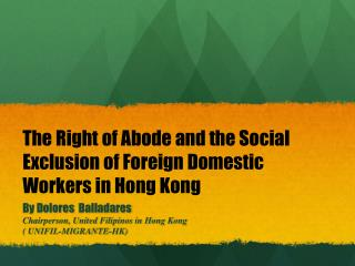 The Right of Abode and the Social Exclusion of Foreign Domestic Workers in Hong Kong